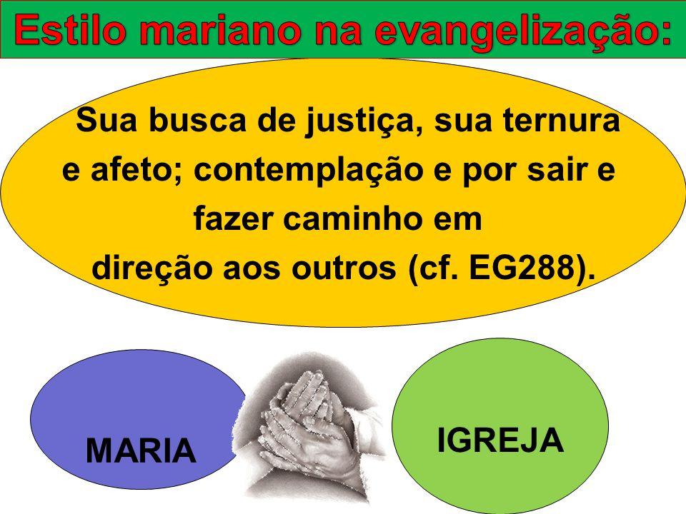 Estilo mariano na evangelização: