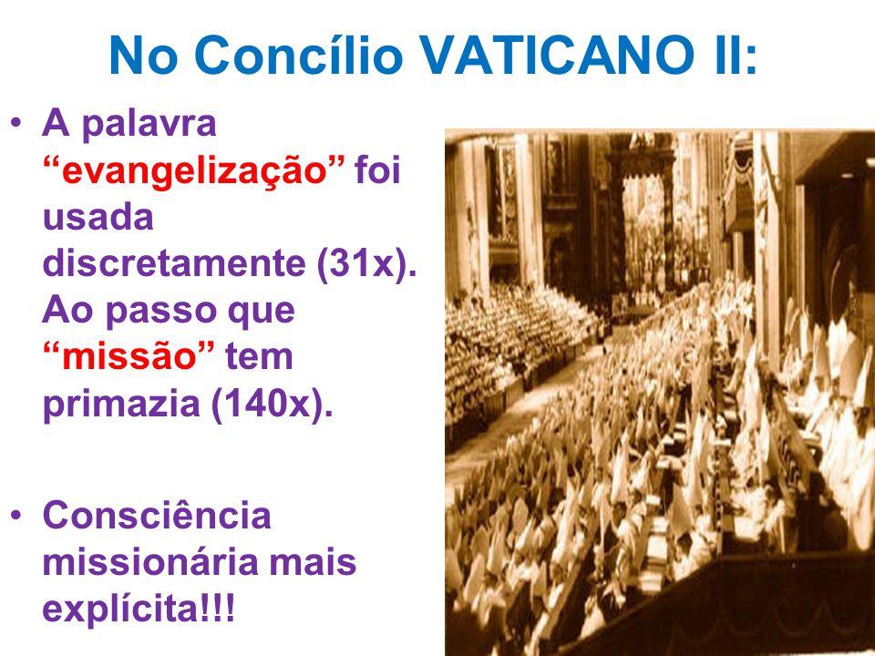 No Concílio VATICANO II: