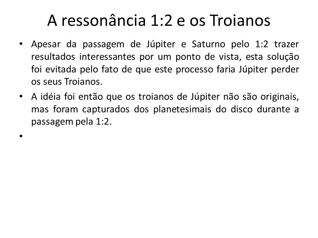 A ressonância 1:2 e os Troianos