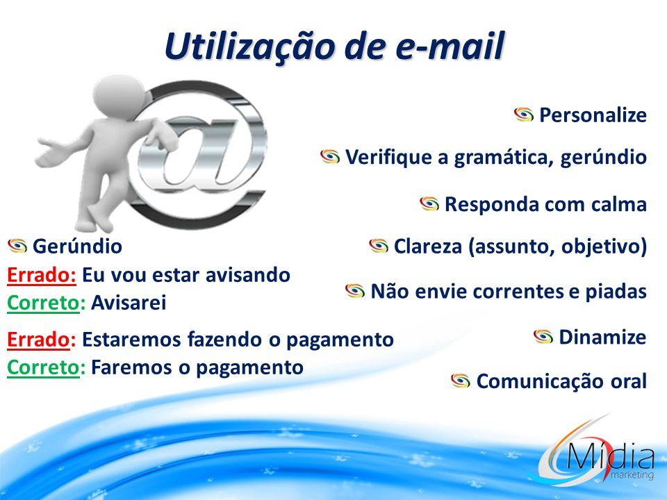 Utilização de e-mail Personalize Verifique a gramática, gerúndio
