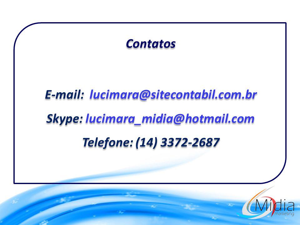 Contatos E-mail: lucimara@sitecontabil.com.br