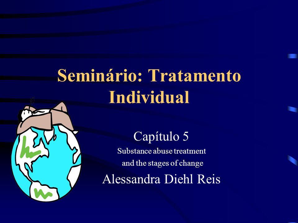 Seminário: Tratamento Individual