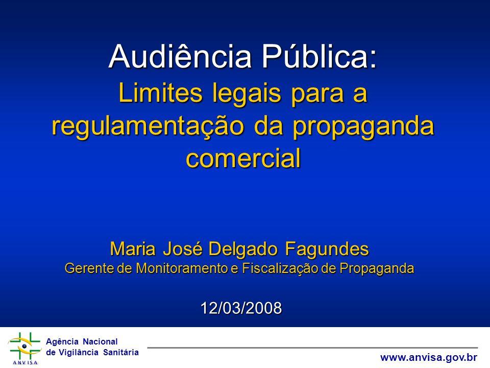 Audiência Pública: Limites legais para a regulamentação da propaganda comercial. Maria José Delgado Fagundes.