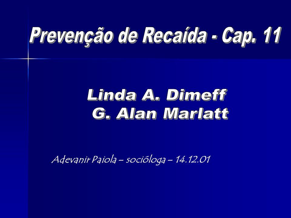Prevenção de Recaída - Cap. 11