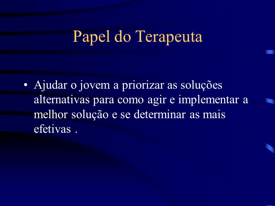 Papel do Terapeuta