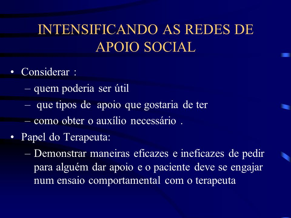 INTENSIFICANDO AS REDES DE APOIO SOCIAL