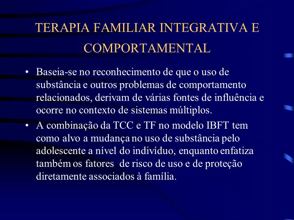 TERAPIA FAMILIAR INTEGRATIVA E COMPORTAMENTAL