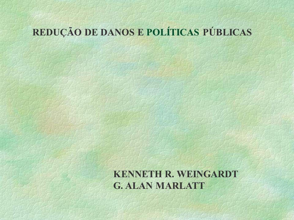 REDUÇÃO DE DANOS E POLÍTICAS PÚBLICAS