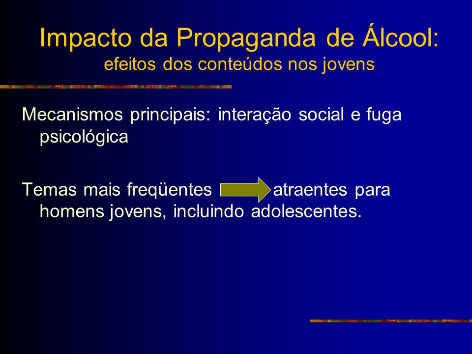 Impacto da Propaganda de Álcool: efeitos dos conteúdos nos jovens