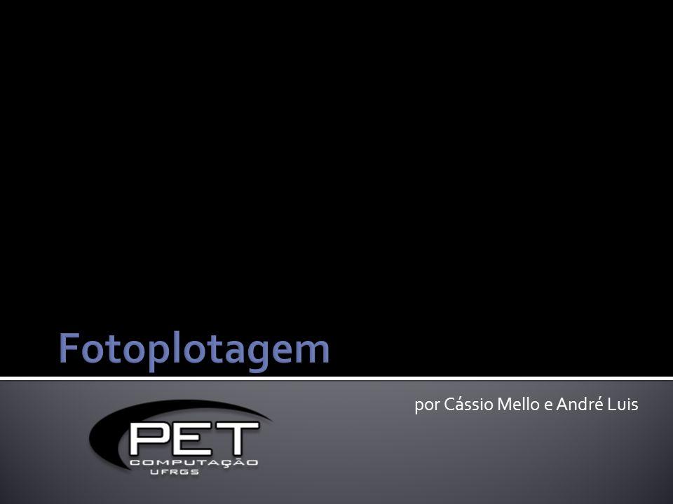 por Cássio Mello e André Luis