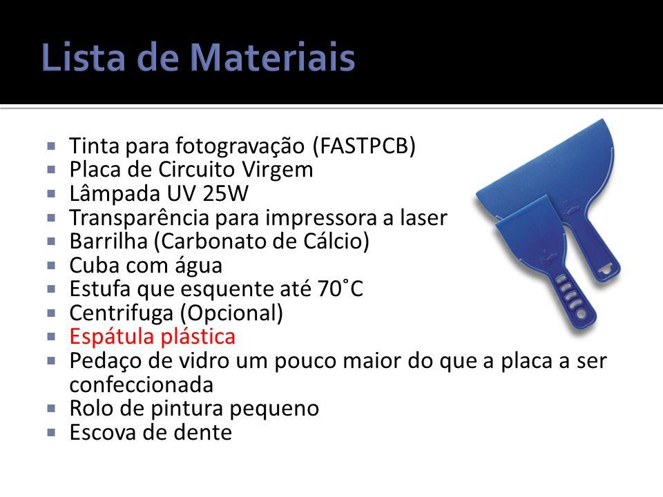 Lista de Materiais Tinta para fotogravação (FASTPCB)
