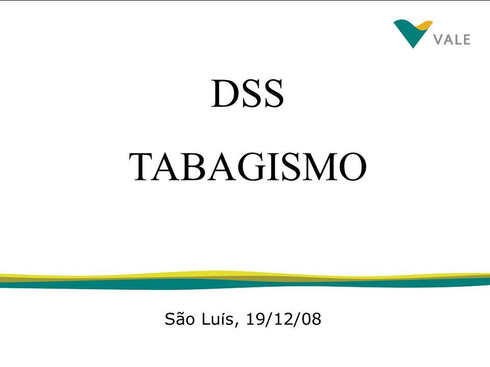 DSS TABAGISMO São Luís, 19/12/08
