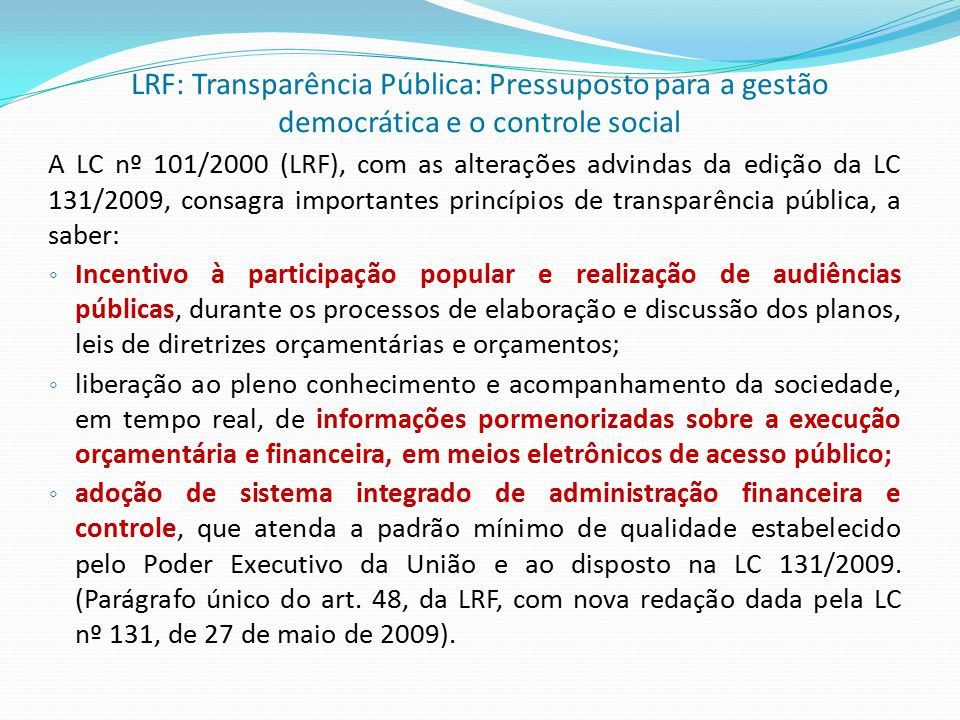 LRF: Transparência Pública: Pressuposto para a gestão democrática e o controle social