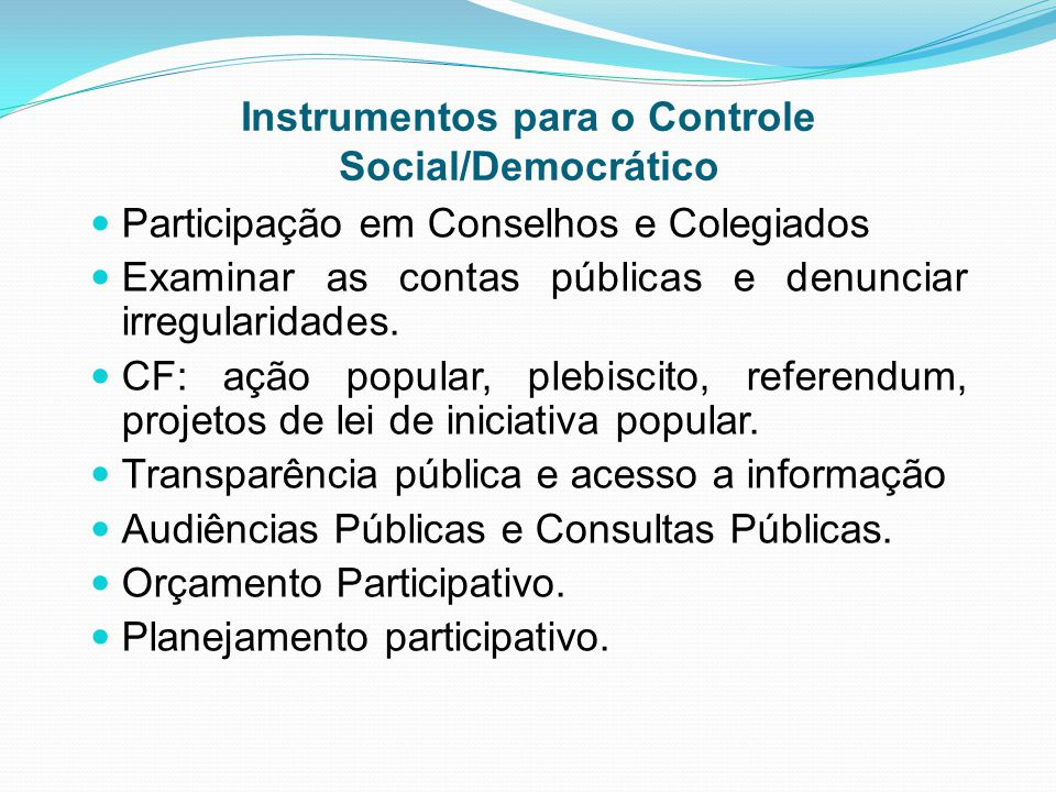 Instrumentos para o Controle Social/Democrático