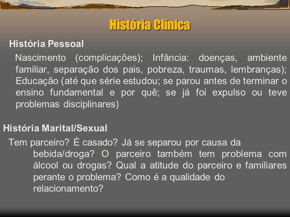 História Clínica História Pessoal