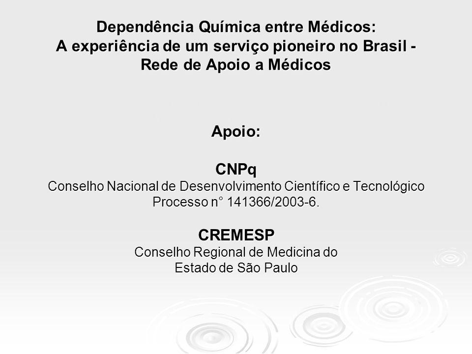 Dependência Química entre Médicos: A experiência de um serviço pioneiro no Brasil - Rede de Apoio a Médicos Características Sócio-Demográficas, Padrões de Consumo, Comorbidades e Repercussões do Uso de Álcool e Outras Drogas Entre Médicos.
