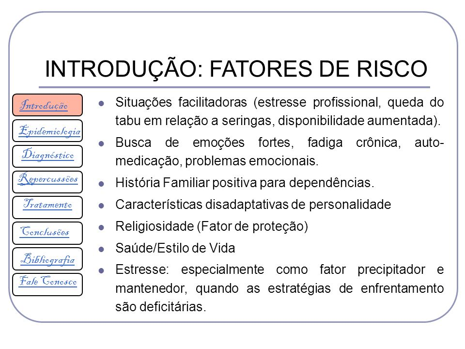 INTRODUÇÃO: FATORES DE RISCO