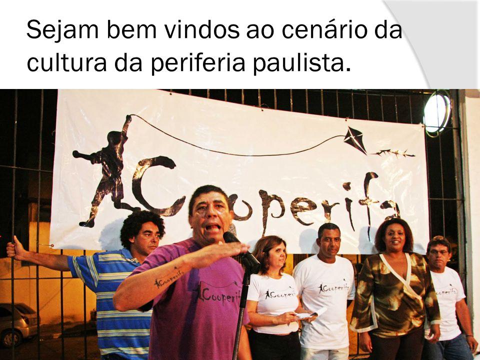 Sejam bem vindos ao cenário da cultura da periferia paulista.
