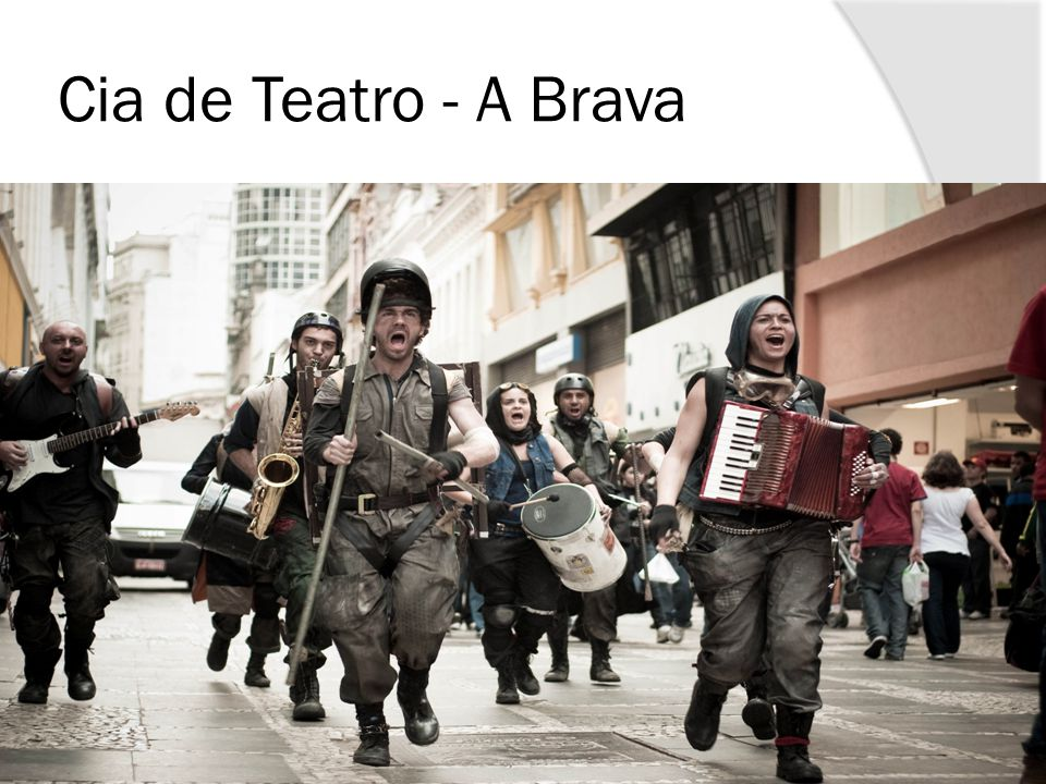 Cia de Teatro - A Brava
