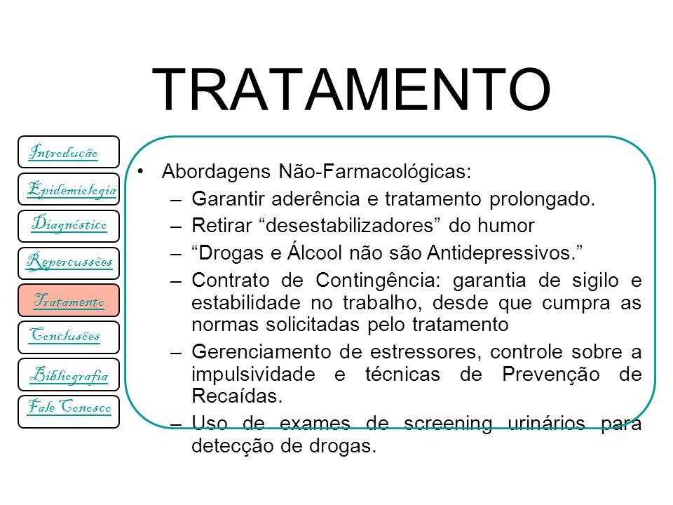 TRATAMENTO Abordagens Não-Farmacológicas: