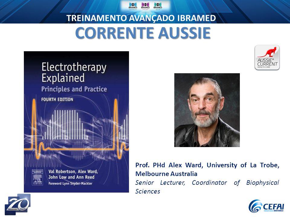 CORRENTE AUSSIE Prof. PHd Alex Ward, University of La Trobe, Melbourne Australia.
