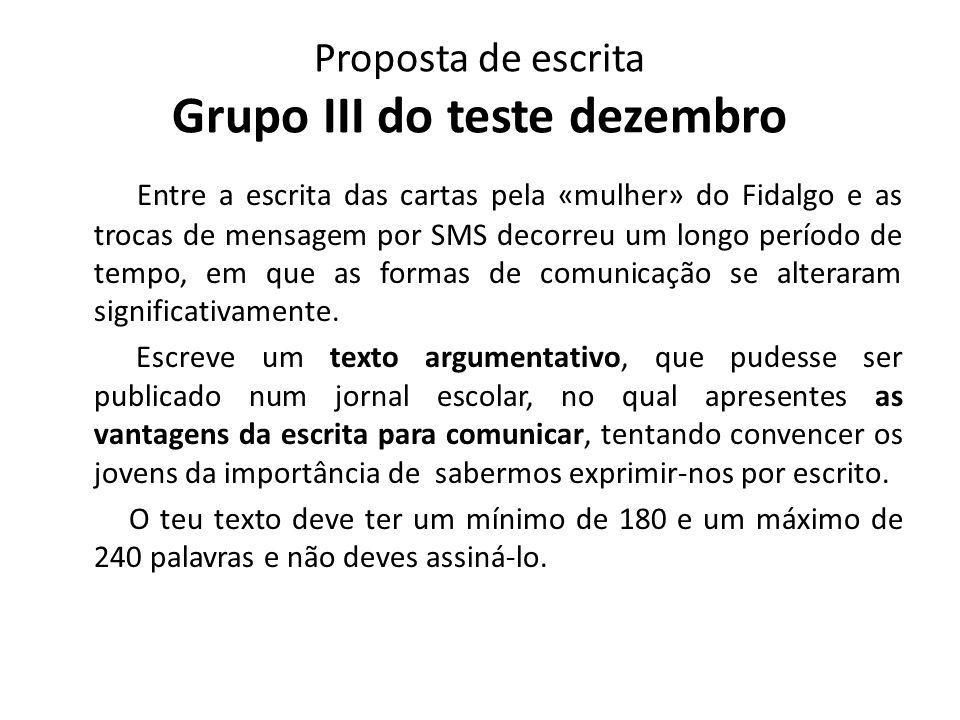 Proposta de escrita Grupo III do teste dezembro