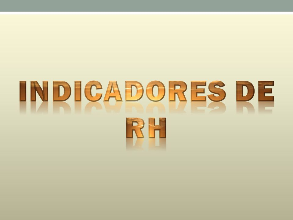 INDICADORES DE RH Picture-filled text with reflection (Basic)
