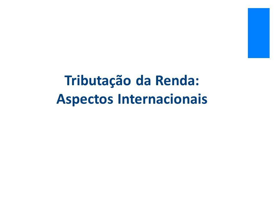 Tributação da Renda: Aspectos Internacionais