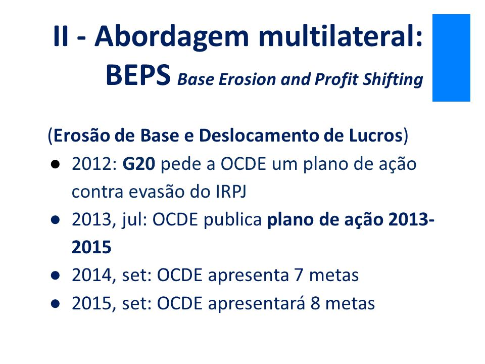 II - Abordagem multilateral: BEPS Base Erosion and Profit Shifting