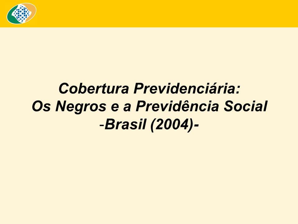 Cobertura Previdenciária: Os Negros e a Previdência Social