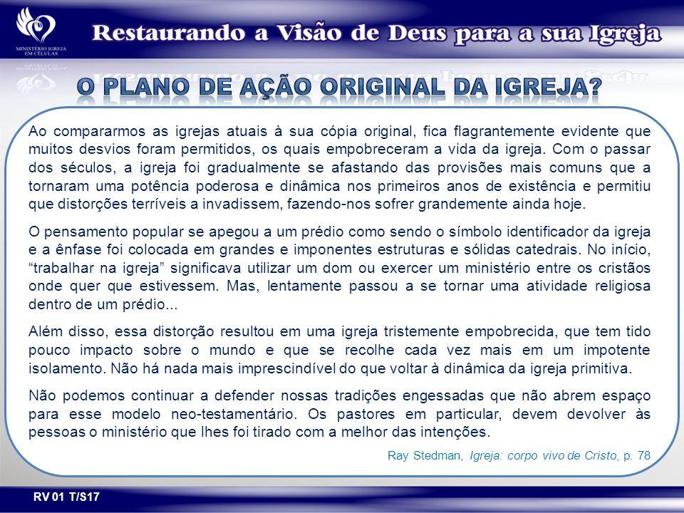 O PLANO DE AÇÃO ORIGINAL DA IGREJA