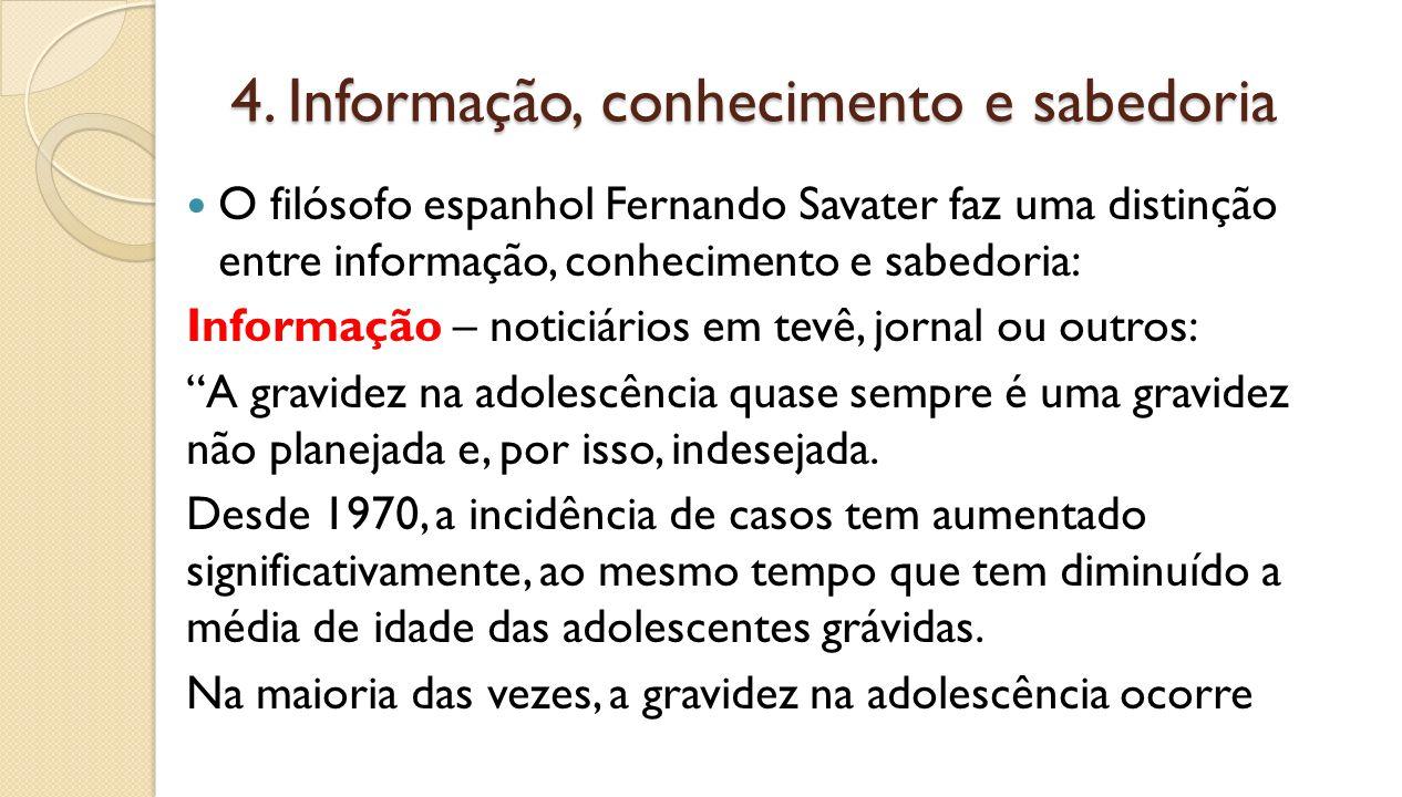 4. Informação, conhecimento e sabedoria