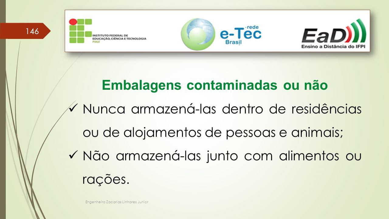 Embalagens contaminadas ou não