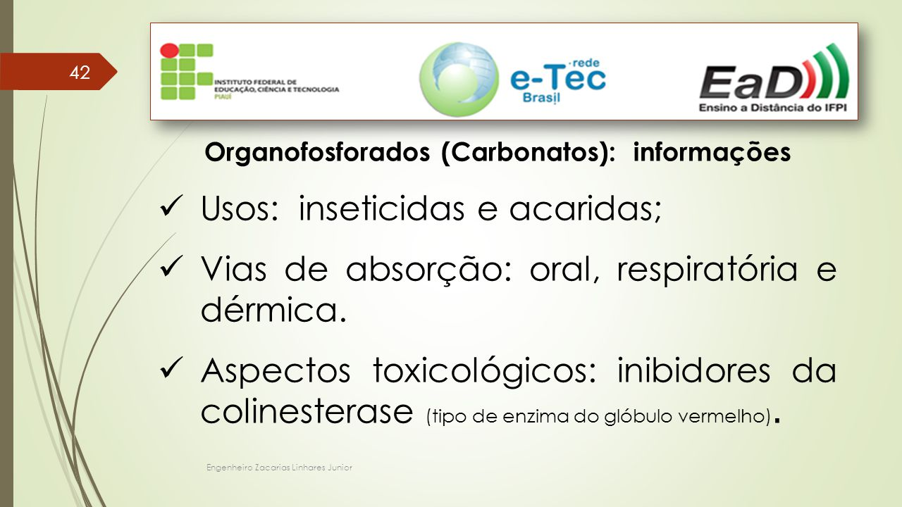 Organofosforados (Carbonatos): informações