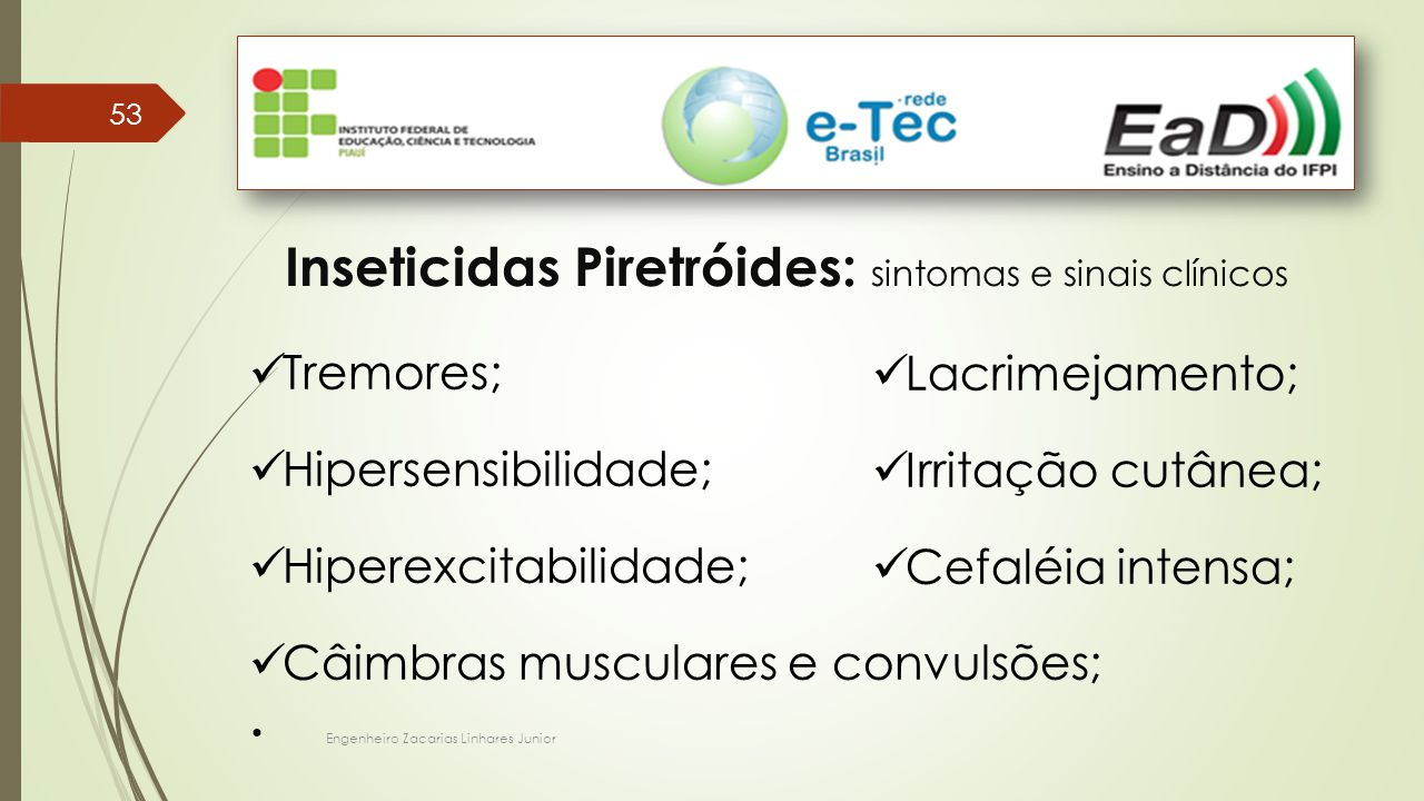 Inseticidas Piretróides: sintomas e sinais clínicos