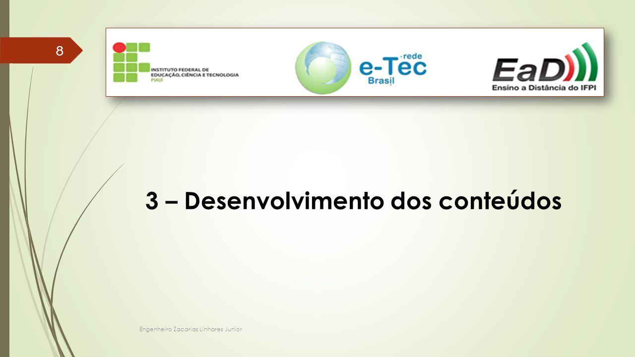 3 – Desenvolvimento dos conteúdos