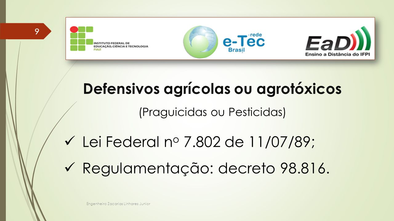 Defensivos agrícolas ou agrotóxicos