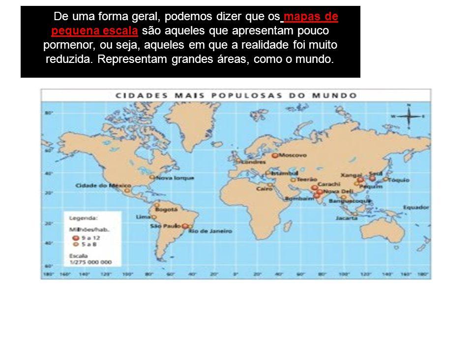 De uma forma geral, podemos dizer que os mapas de pequena escala são aqueles que apresentam pouco pormenor, ou seja, aqueles em que a realidade foi muito reduzida.