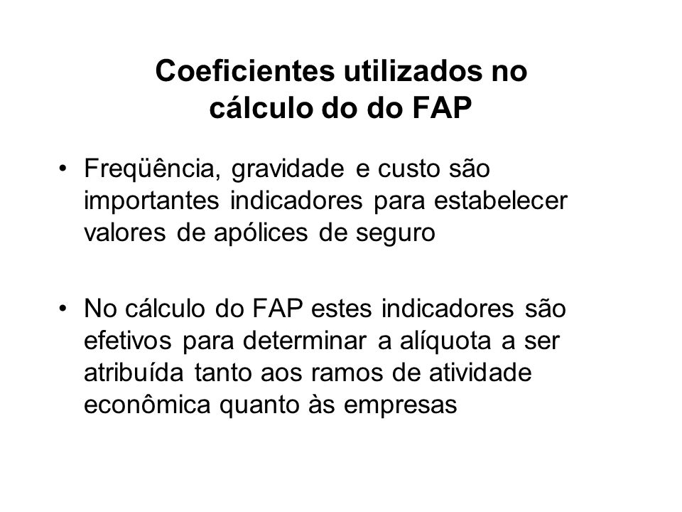 Coeficientes utilizados no cálculo do do FAP
