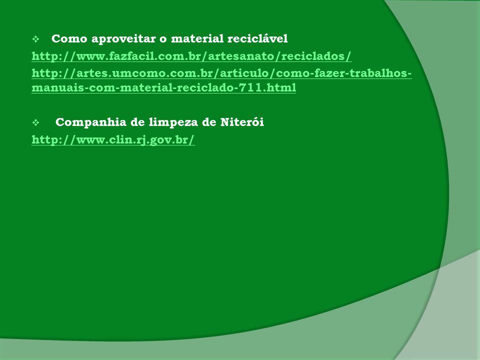 Como aproveitar o material reciclável