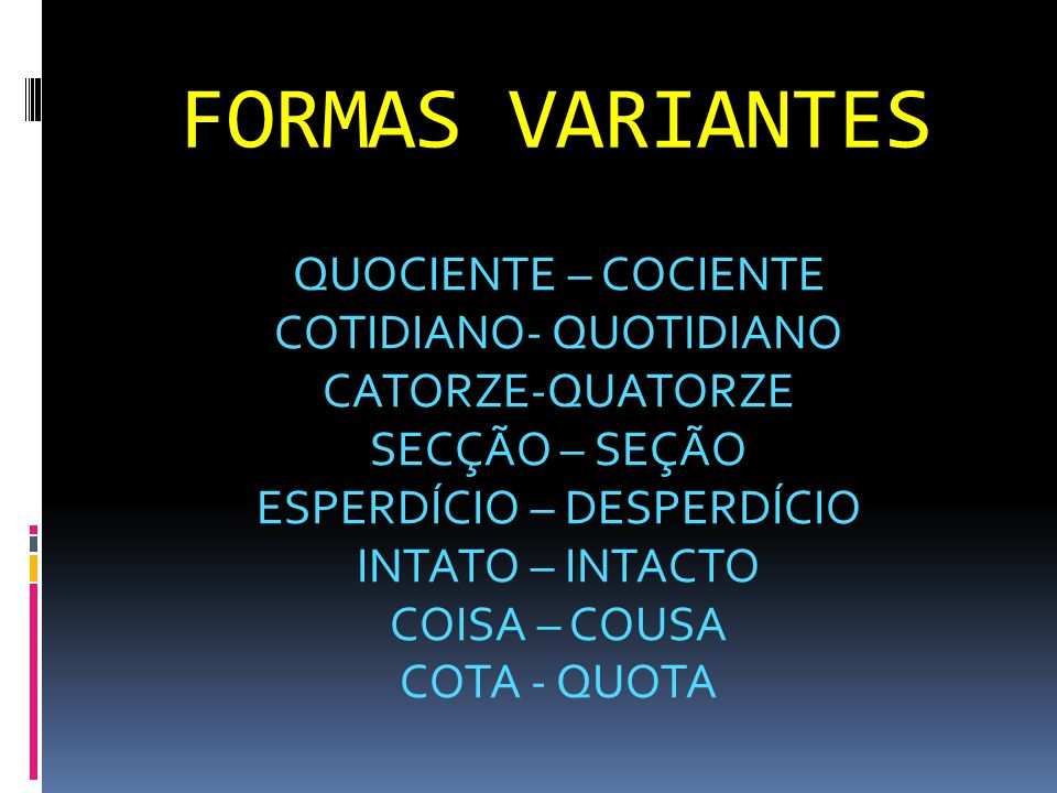 FORMAS VARIANTES