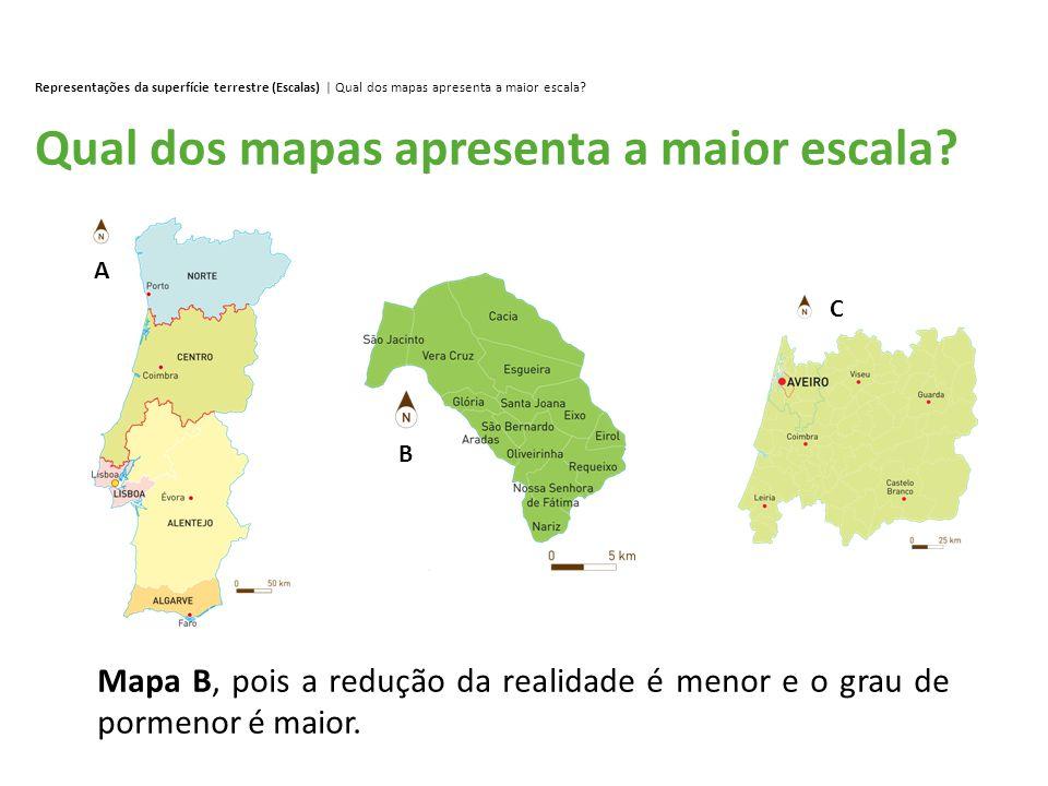 Qual dos mapas apresenta a maior escala