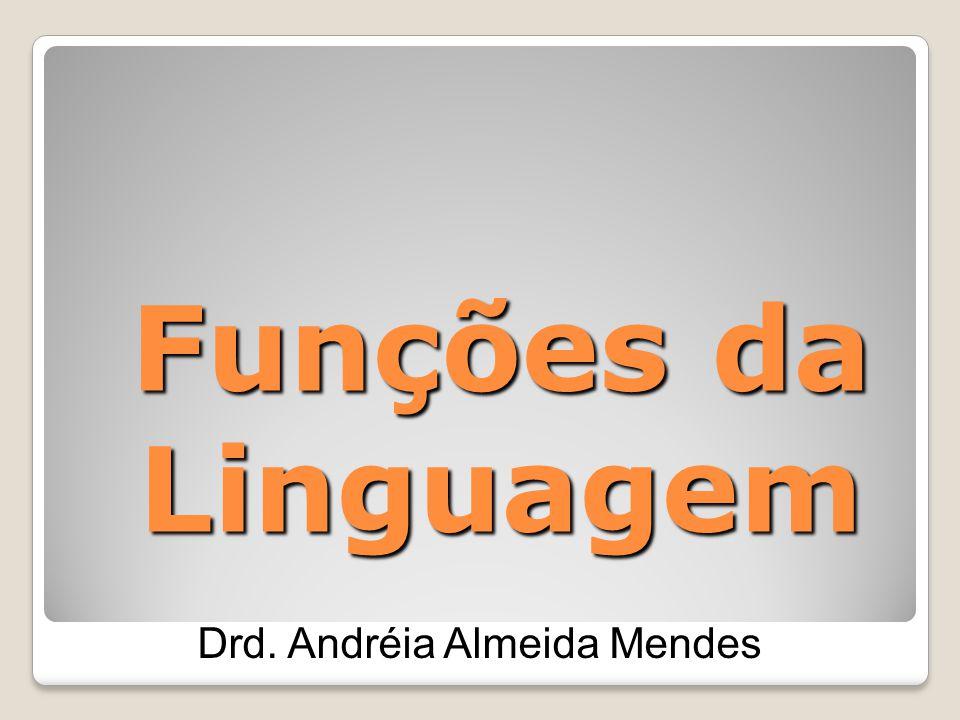 Drd. Andréia Almeida Mendes