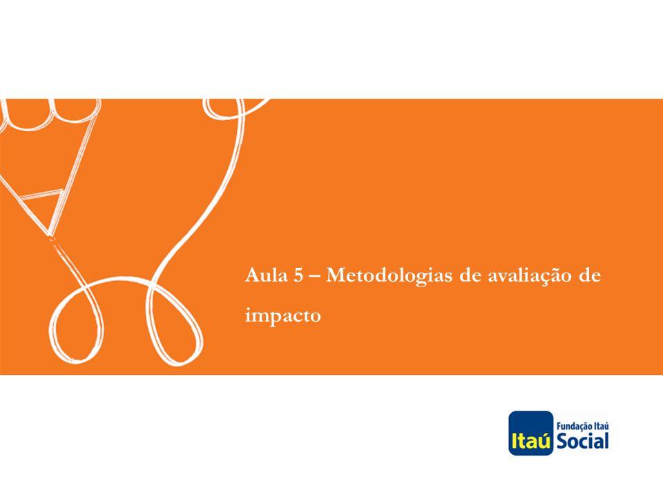 Aula 5 – Metodologias de avaliação de impacto