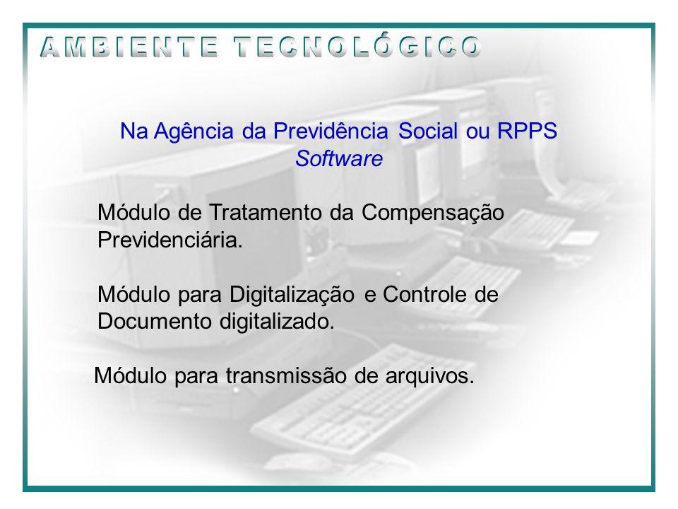 Na Agência da Previdência Social ou RPPS