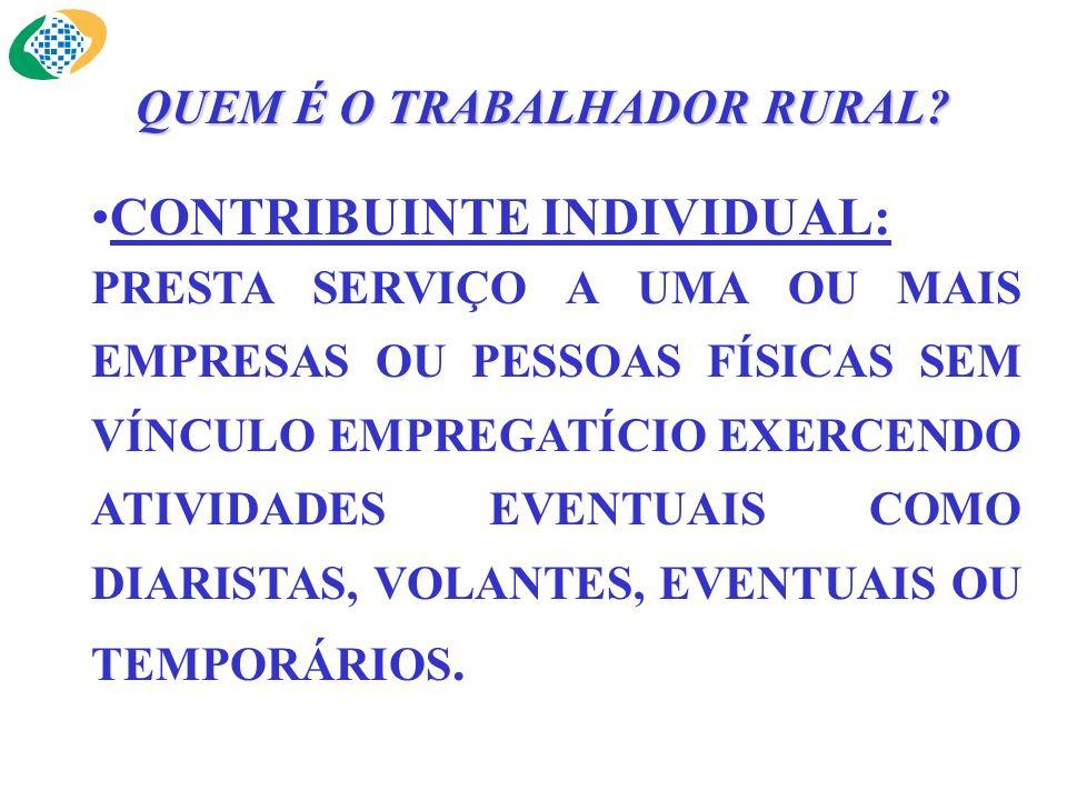 QUEM É O TRABALHADOR RURAL