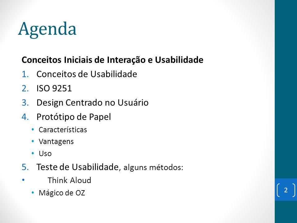 Agenda Conceitos Iniciais de Interação e Usabilidade