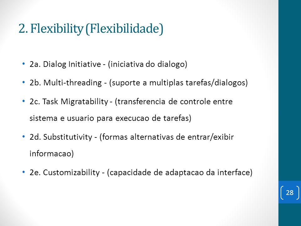 2. Flexibility (Flexibilidade)