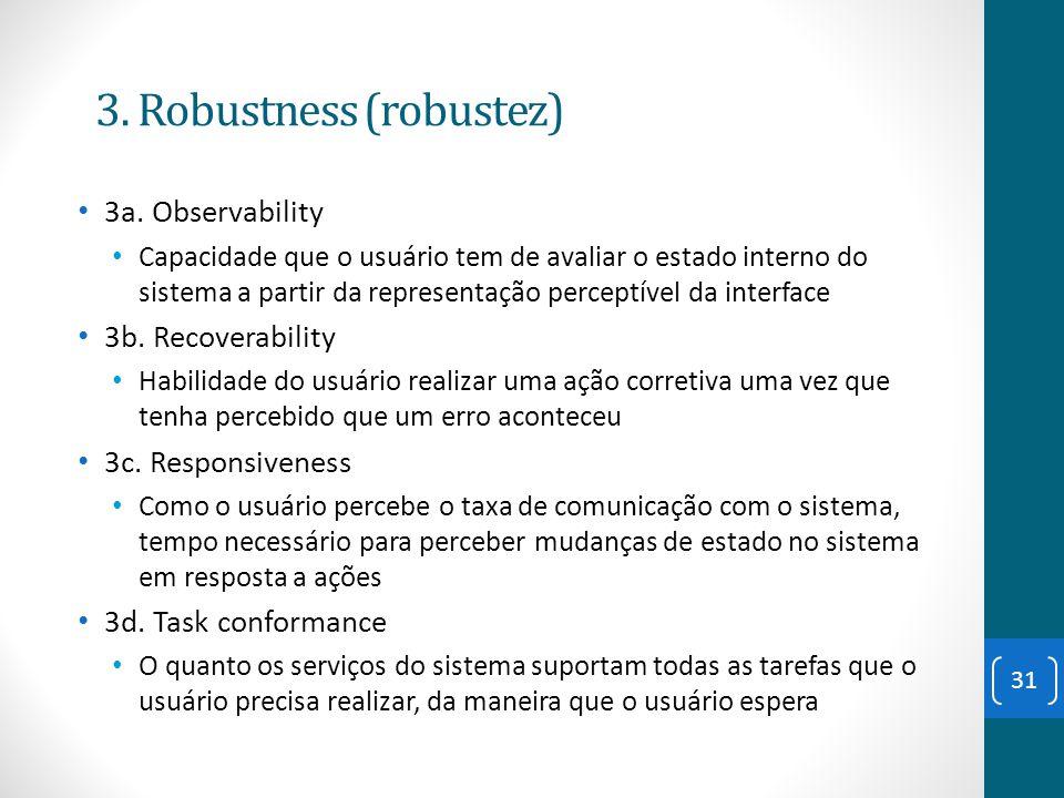 3. Robustness (robustez)