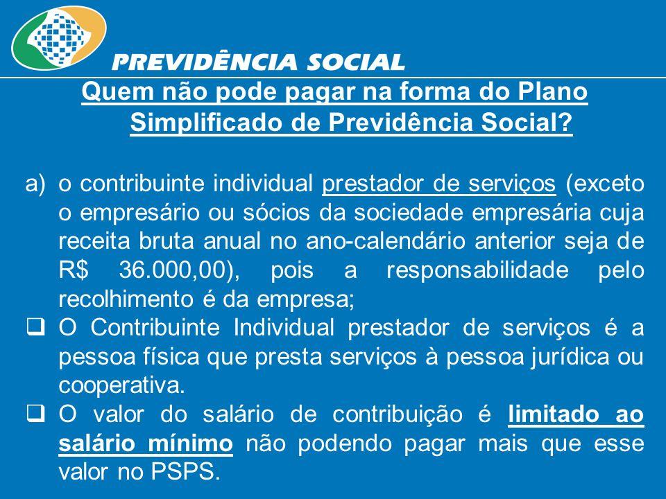 Quem não pode pagar na forma do Plano Simplificado de Previdência Social